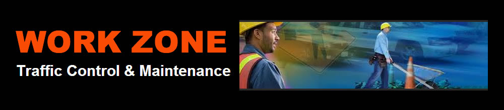 Work Zone Traffic Control & Maintenance